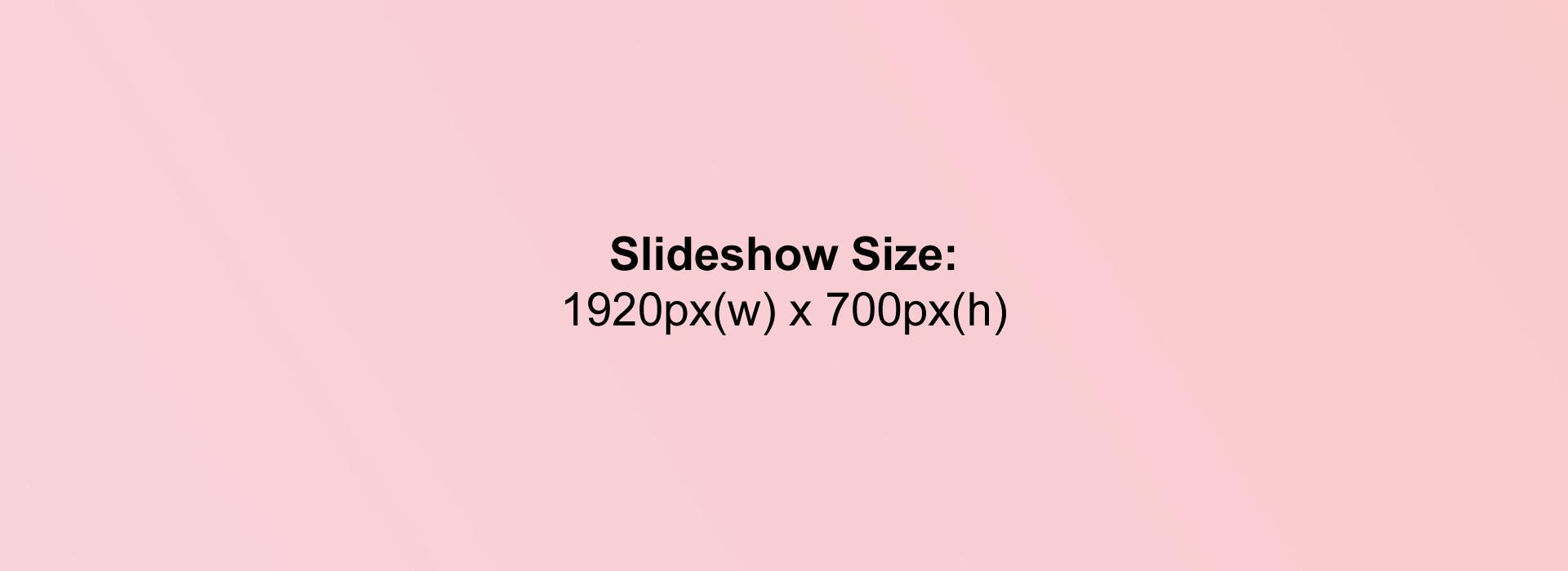 Slideshow size